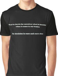 Aniston's Decision Graphic T-Shirt