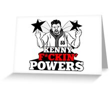 Kenny F*ckin Powers Greeting Card