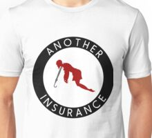 Another Insurance (Simple version) Unisex T-Shirt