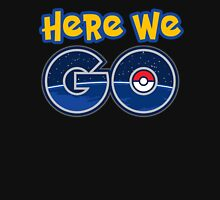 Pokemon GO | Here We Go Unisex T-Shirt