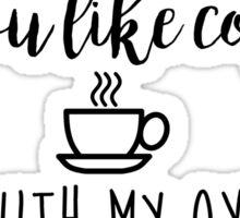 Gilmore Girls - Do you like coffee?  Sticker