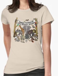 Happy National Zoo Keeper Week Womens Fitted T-Shirt