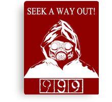 Seek A Way Out! Canvas Print