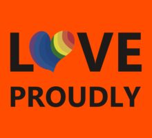 Love Proudly Kids Tee