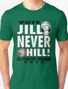 Vote Jill Stein Never Hillary 2016 Unisex T-Shirt