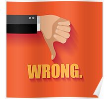 Wrong thumbs down flat design Poster