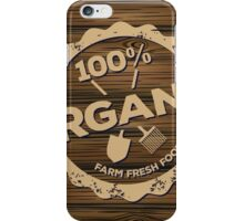 Eco stamp label of healthy organic natural fresh farm food scorched on wood iPhone Case/Skin