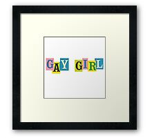 Gay Girl Framed Print