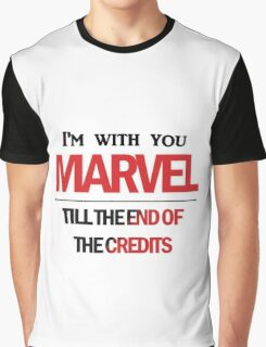 I'm with you till the end of the credits Graphic T-Shirt
