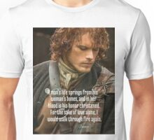 Outlander/Jamie Fraser/Quote from Diana Gabaldon Unisex T-Shirt