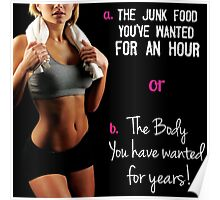 Junk Food vs The Body You Want Poster