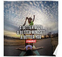 Better Body, Mindset, and Better You Poster