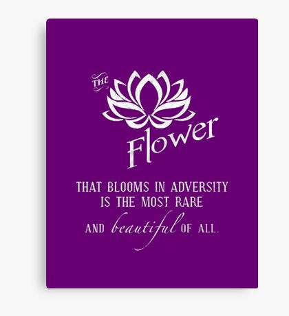 the flower that blooms in adversity  Canvas Print