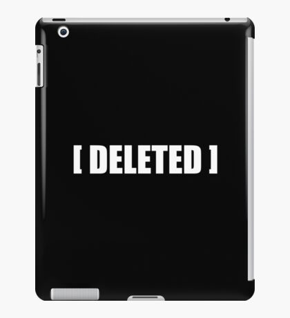 [DELETED] iPad Case/Skin