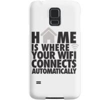 Home is where your WIFI connects automatically Samsung Galaxy Case/Skin