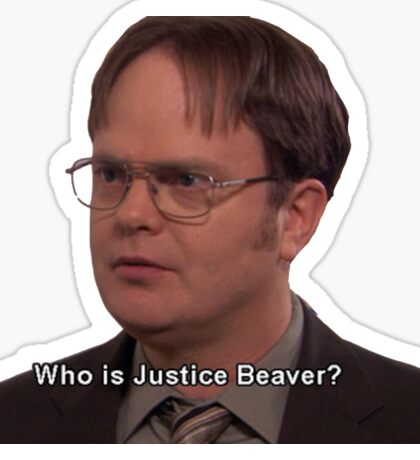 Dwight Schrute--Who is Justice Beaver? Sticker