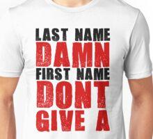 Last Name Damn Unisex T-Shirt