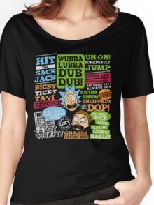 Wubba Lubba Dub Dub !! Women's Relaxed Fit T-Shirt