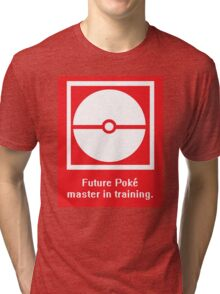 Pokemon (Go) masters in training Tri-blend T-Shirt