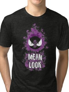 Mean Look Tri-blend T-Shirt