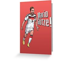 Mario Götze! Greeting Card