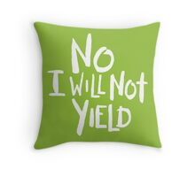 No I Will Not Yield | Color Options Throw Pillow