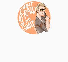 "Jillian Holtzmann ""I Ain't Afraid of No Ghost"" Unisex T-Shirt"
