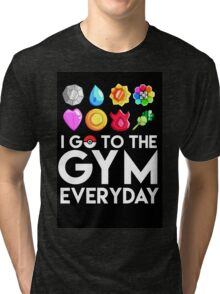 Pokemon - I GO TO THE GYM EVERY DAY Tri-blend T-Shirt