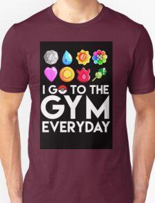 Pokemon - I GO TO THE GYM EVERY DAY Unisex T-Shirt