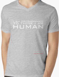 I am programmed to think I am human Mens V-Neck T-Shirt