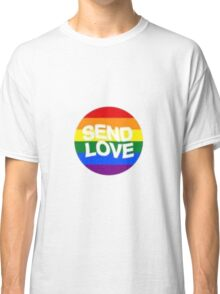 Send Love Classic T-Shirt