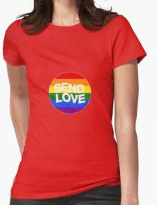 Send Love Womens Fitted T-Shirt