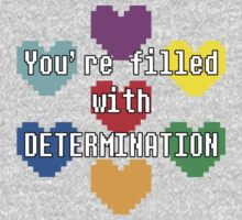 You're filled with determination One Piece - Long Sleeve