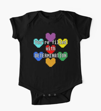 You're filled with determination One Piece - Short Sleeve