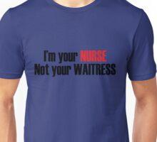 I'm Your Nurser Unisex T-Shirt