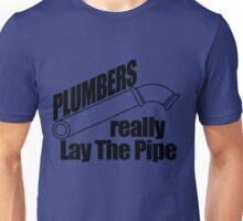 Plumbers Really Unisex T-Shirt