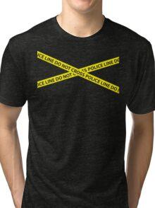 POLICE LINE DO NOT CROSS Tri-blend T-Shirt