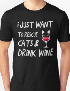 I Just Want To Rescue Cats Drink Wine TShirts & Hoodies Unisex T-Shirt