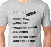 Bones Spoilers Unisex T-Shirt