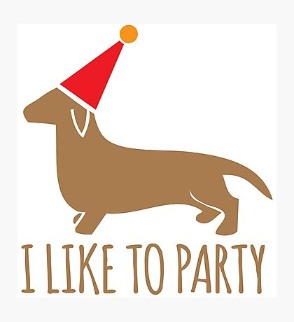 I like to PARTY cute little dachshund puppy dog Photographic Print