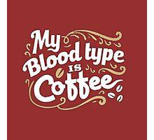 Coffee Blood Type Photographic Print