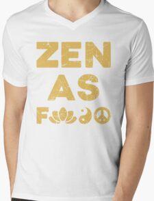 Zen As F*ck Funny T-Shirt Mens V-Neck T-Shirt