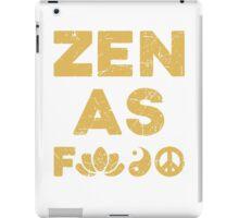 Zen As F*ck Funny T-Shirt iPad Case/Skin