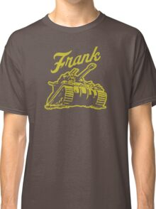 Frank the Tank Classic T-Shirt