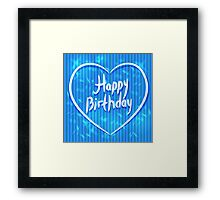 Heart Birthday Card  Framed Print
