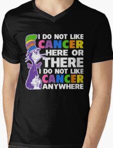 I Do not LIKE Cancer Shirts Here or There - I Do not Cancer Shirts Anywhere Mens V-Neck T-Shirt