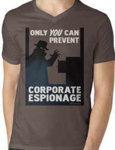 Only You Can Prevent Corporate Espionage T-Shirt