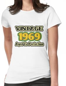 Vintage 1969 – Aged To Perfection Womens Fitted T-Shirt