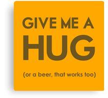 Beer Hug Canvas Print