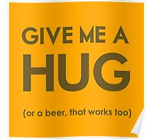 Beer Hug Poster